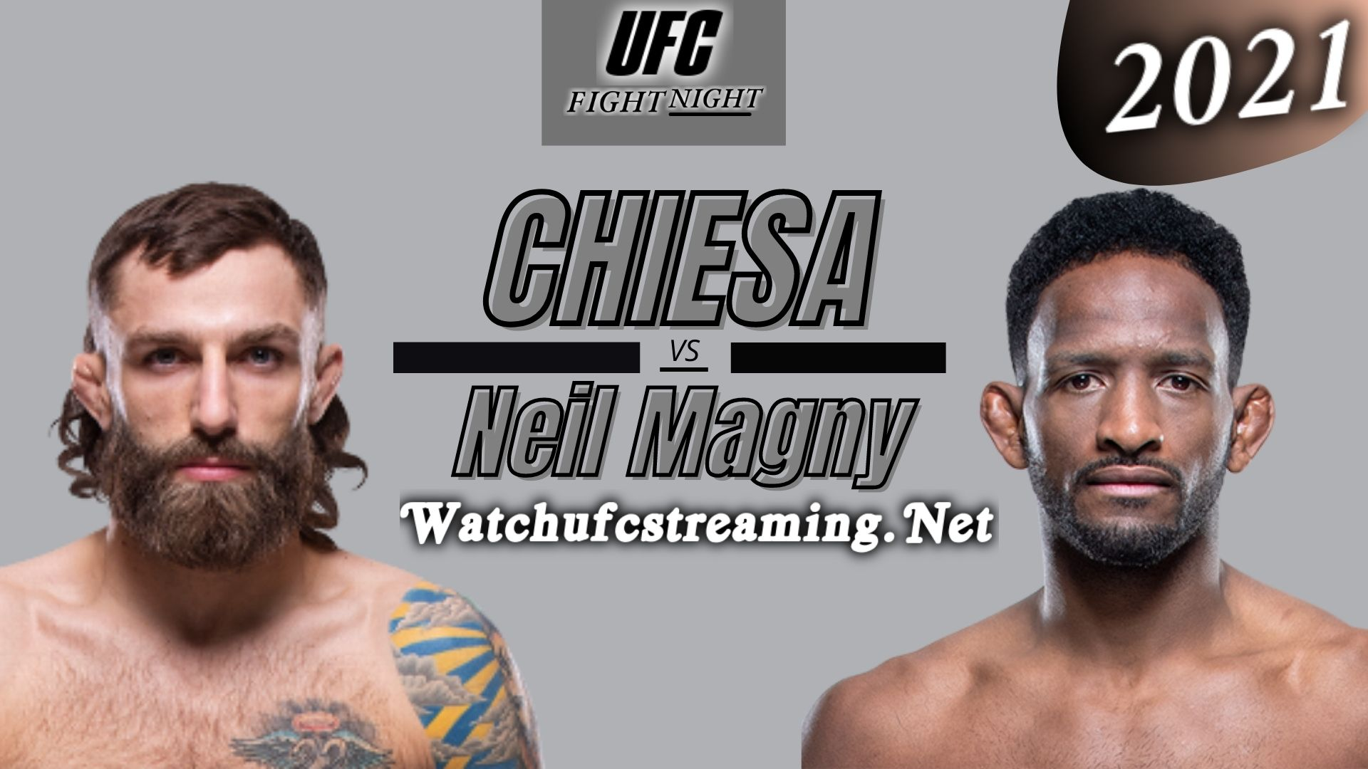 UFC Fight Night | Michael Chiesa Vs Neil Magny - Highlights 2021