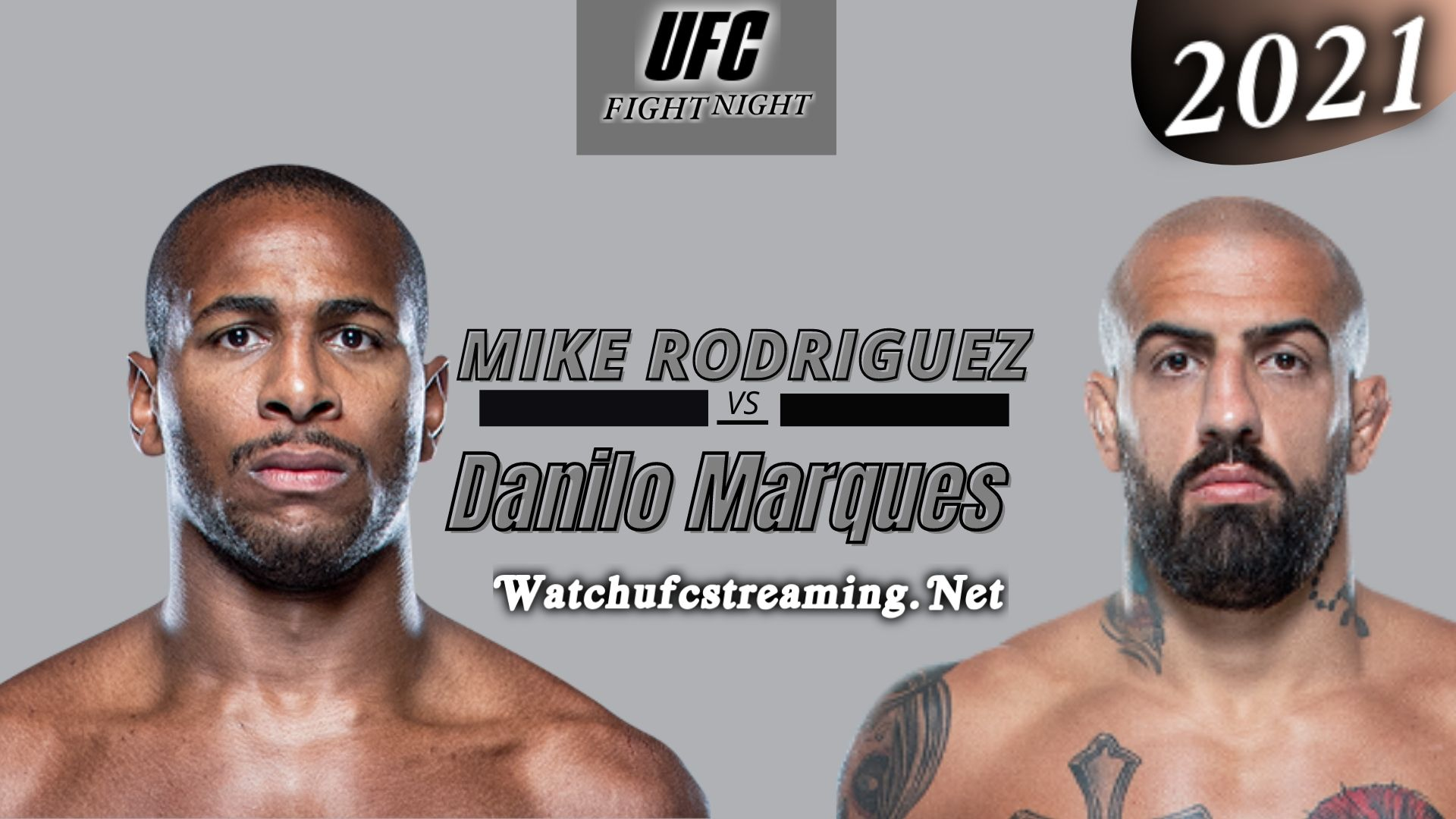 UFC - Mike Rodriguez Vs Danilo Marques Highlights 2021