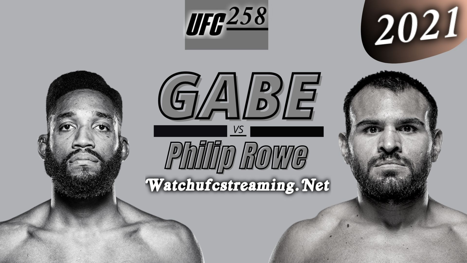 UFC 258 : Gabe Green Vs Philip Rowe Highlights 2021