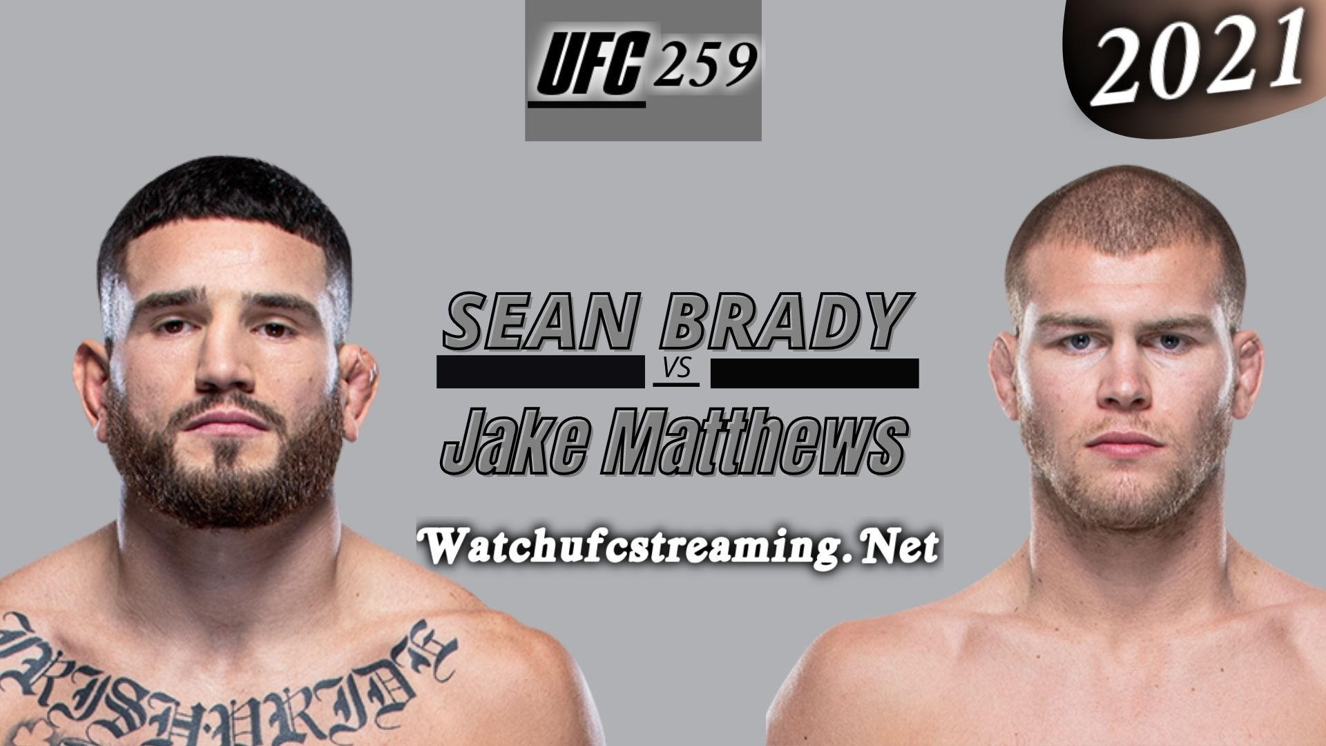 UFC 259: Sean Brady Vs Jake Matthews Highlights 2021 | Welterweight