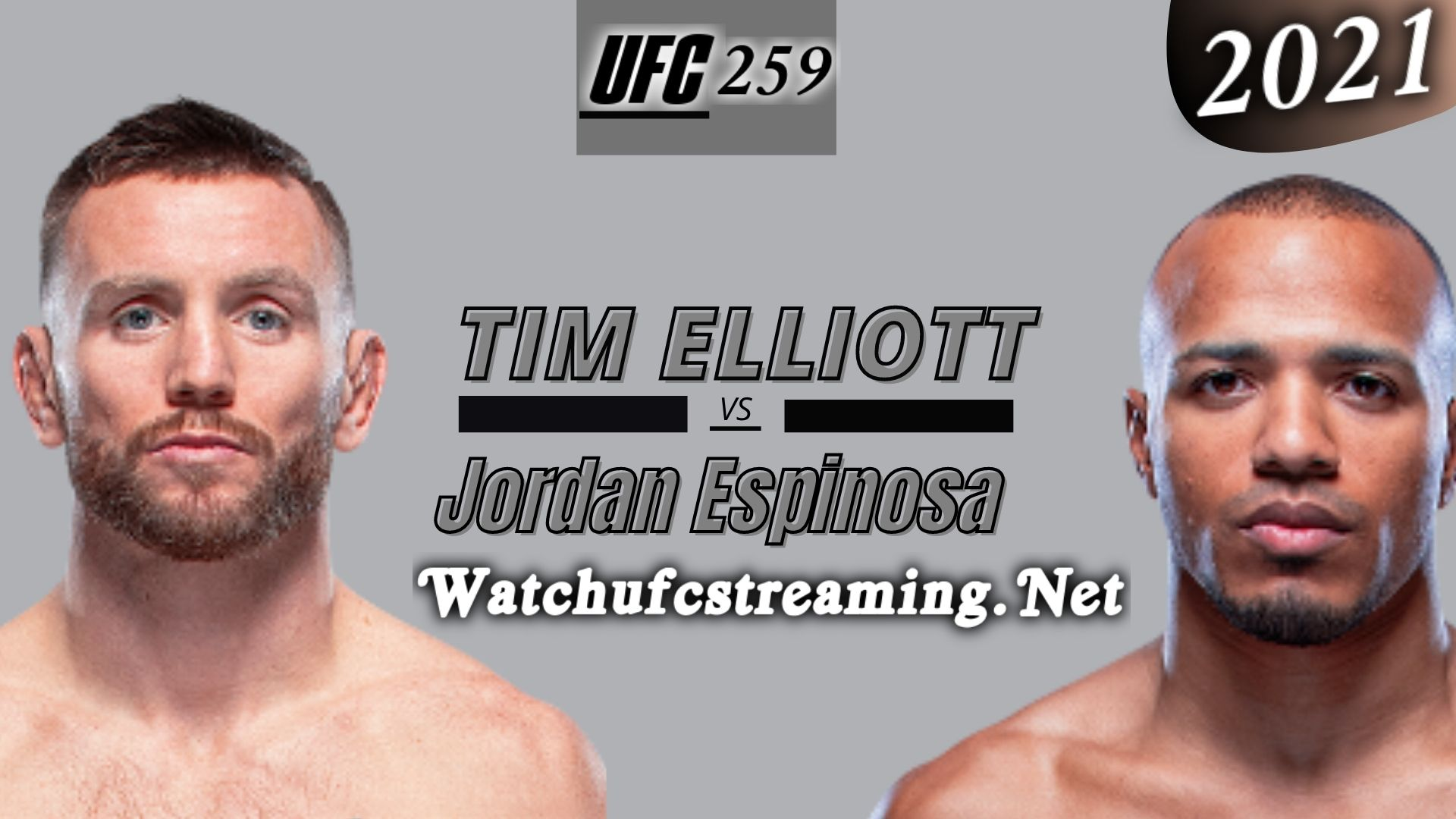 UFC 259: Tim Elliott Vs Jordan Espinosa Highlights 2021 | Flyweight