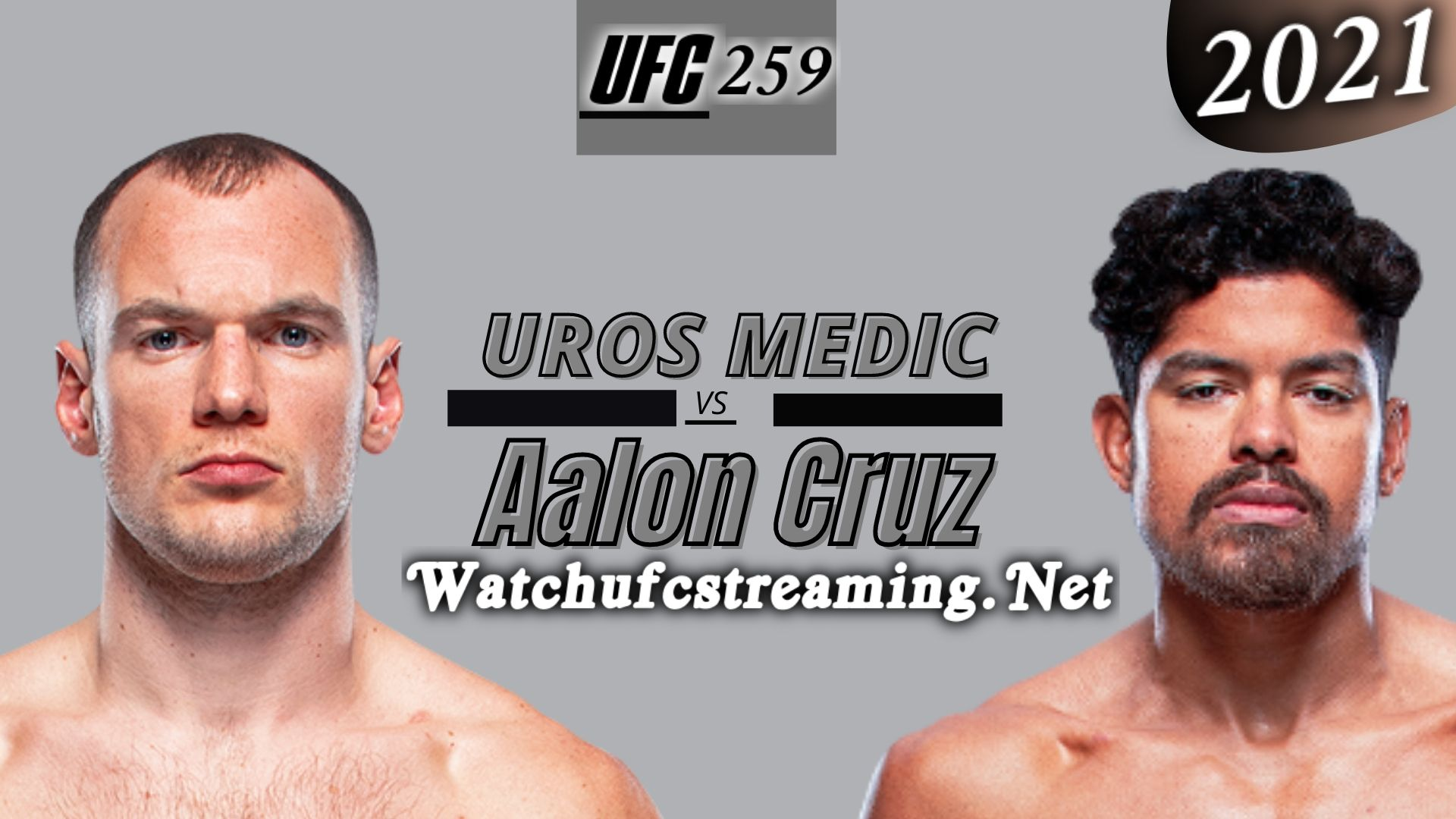 UFC 259: Uros Medic Vs Aalon Cruz Highlights 2021 | Lightweight