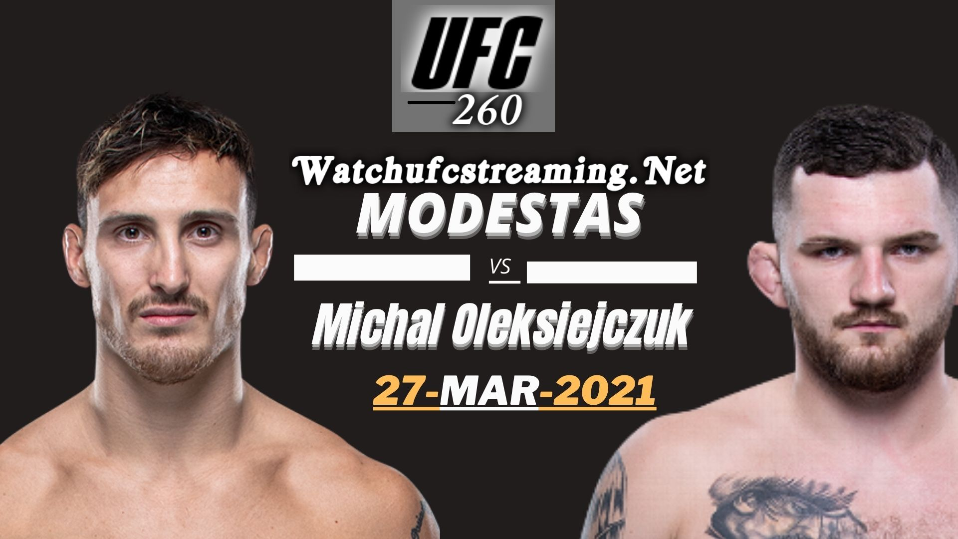 Highlights UFC 260 Bukauskas Vs Oleksiejczuk 2021