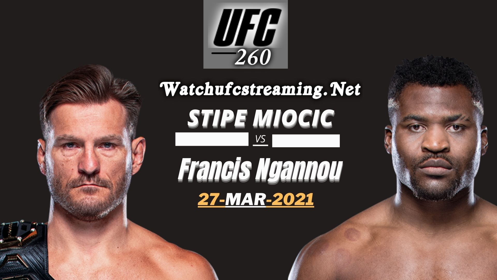 Highlights UFC 260 Miocic Vs Ngannou 2021