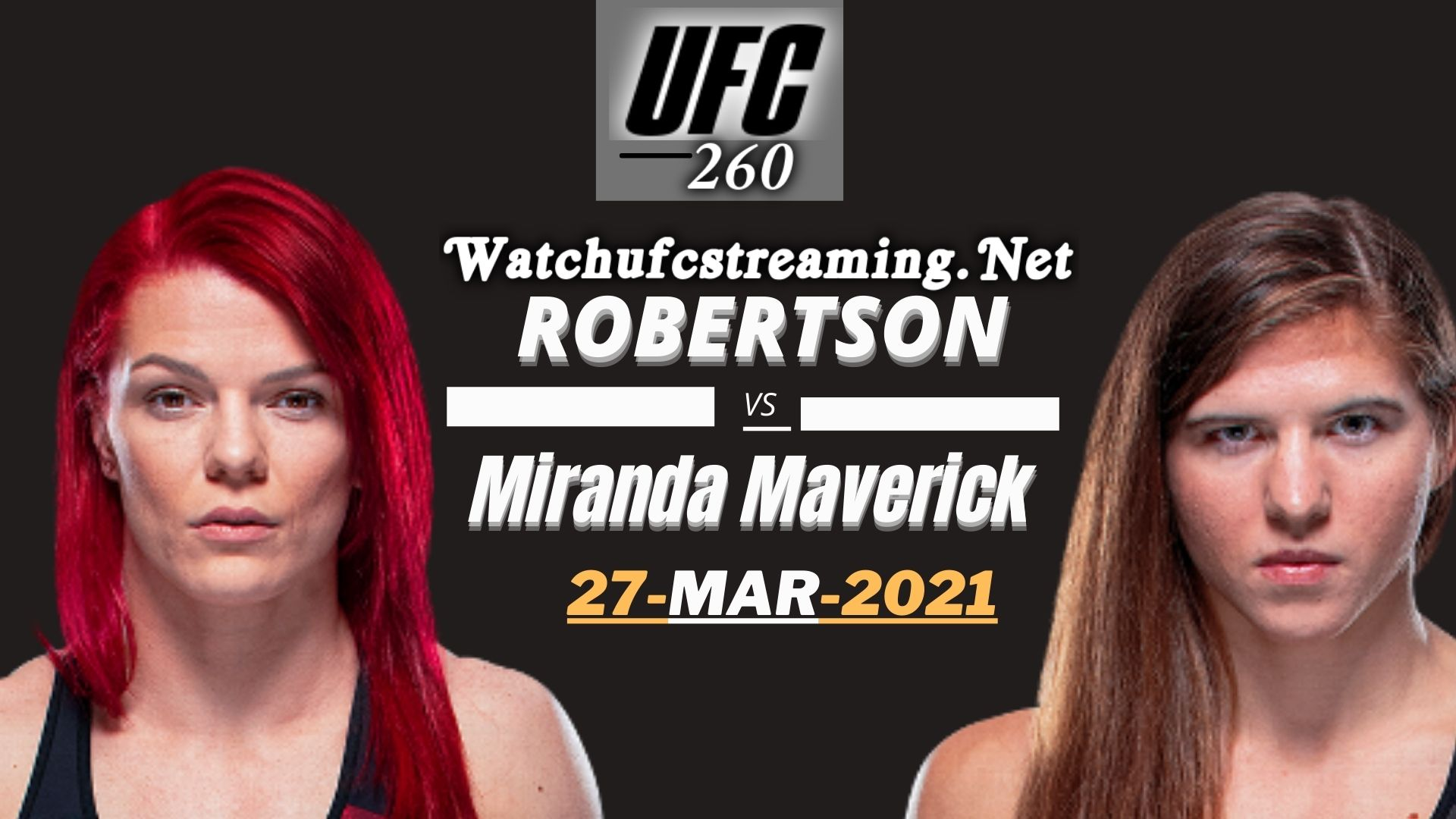 Result UFC 260: Gillian Robertson vs Miranda Maverick 2021