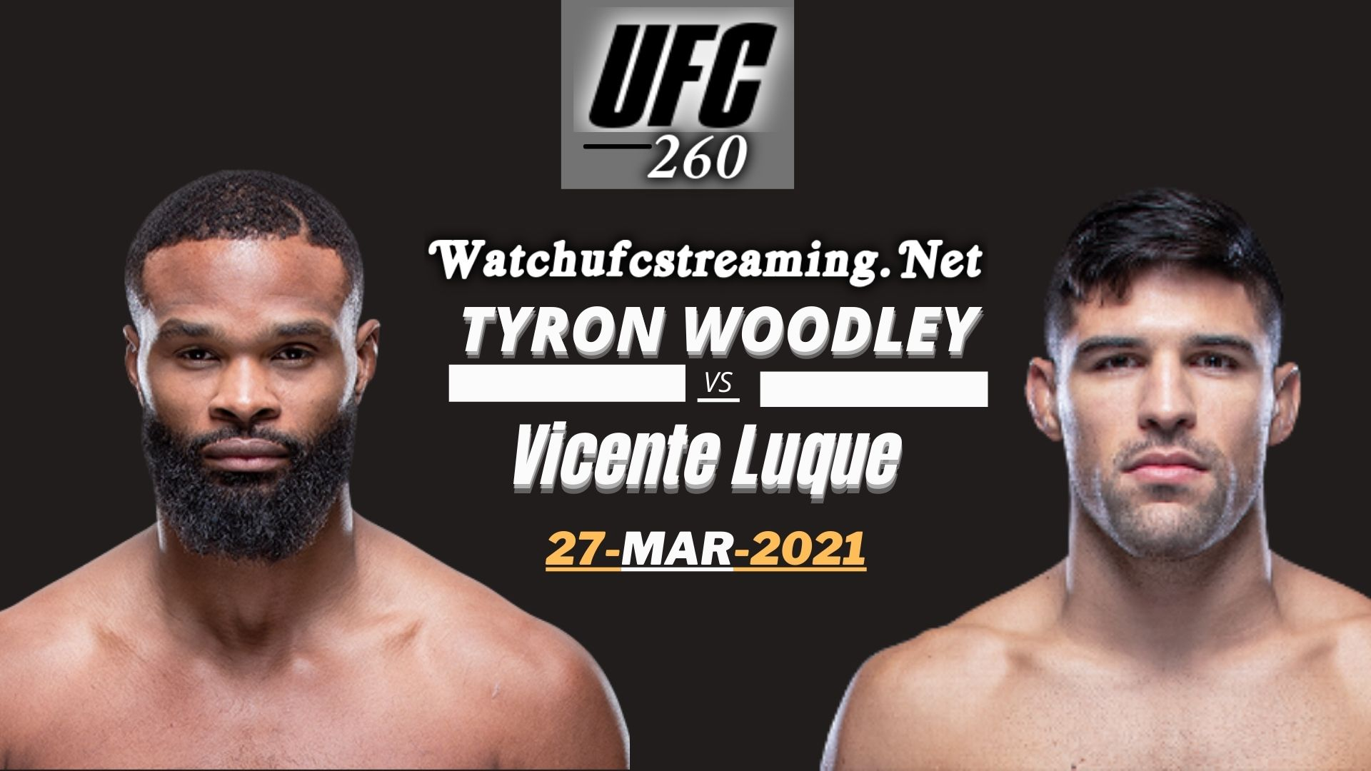 Result UFC 260: Tyron Woodley vs Vicente Luque 2021